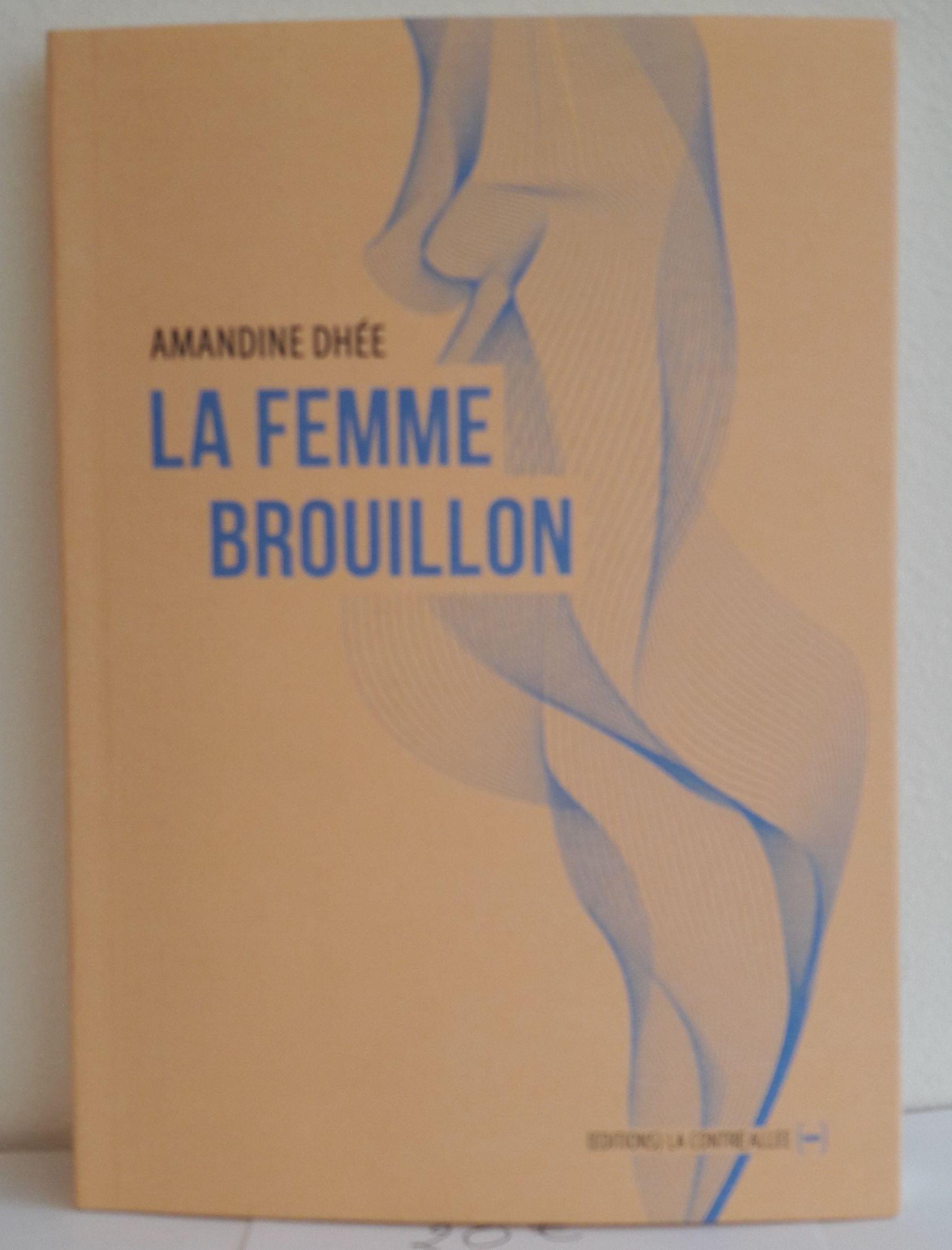 La Femme Brouillon - 13€